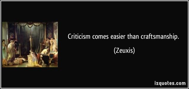 criticism-comes-easier-than-craftsmanship-zeuxis-288412